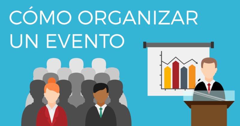 Cómo organizar un evento