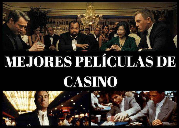 Las mejores películas sobre casinos y apuestas